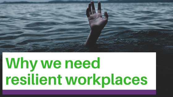 Why we need resilient workplaces, with a hand of someone needing rescue from the water.