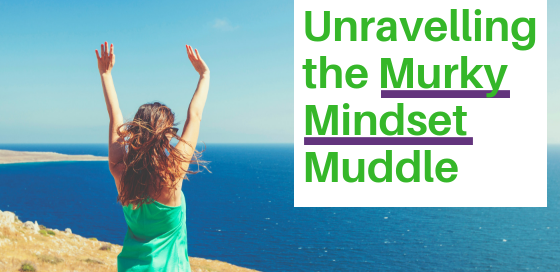 "Happy woman looking out over the sea thrusts her hands in the air. ""Unravelling the murky mindset muddle""."
